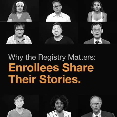 Why the Registry Matters: Enrollees Share Their Stories