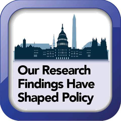 Our research findings have helped shape policy