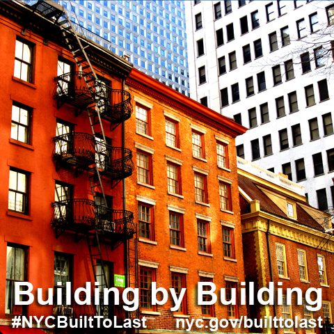 buildings with text that says Building by Building, #NYCBuiltToLast, nyc.gov/builttolast - Photo Credit: Essie Gilbey, www.flickr.com/essygie