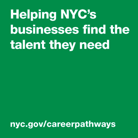 "Text: ""Helping NYC's businesses find the talent they need."""