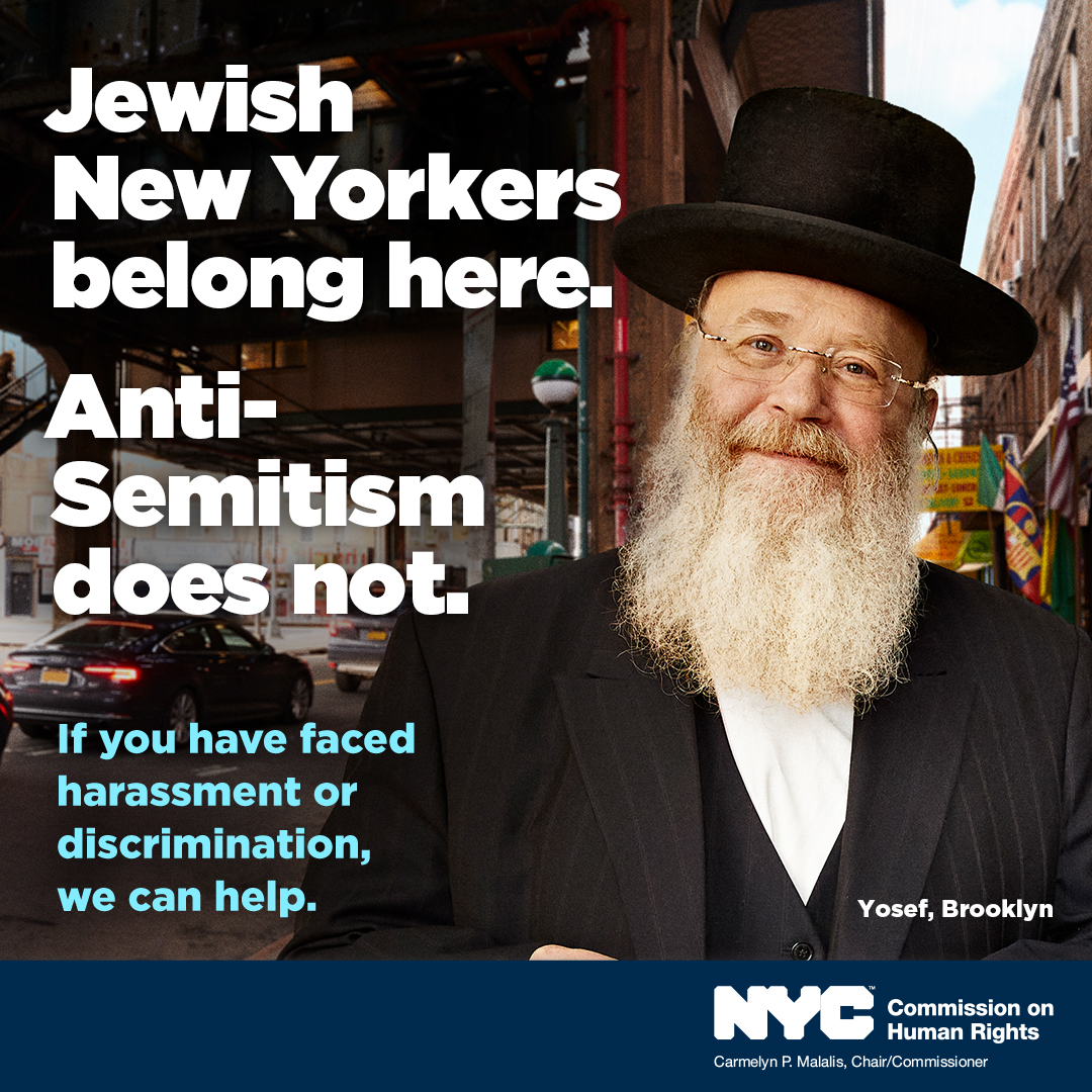 Jewish New Yorkers belong here. Anti-Semitism does not. If you have faced harassment of discrimination, we can help.