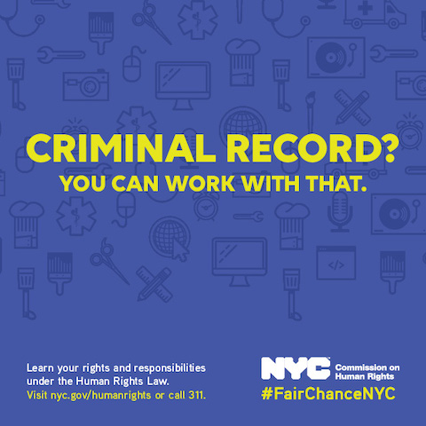 Discrimination in employment on the basis of conviction or arrest record has been unlawful under the Human Rights Law since 1991.  On October 27, 2015, the Law was amended to strengthen this protection via the Fair Chance Act, which prohibits New York City employers from inquiring about job applicants' criminal record until after a conditional offer of employment is made.