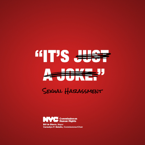 It's not just a joke, a hug, or flirting. It's sexual harassment and it's illegal in the workplace. Victims of sexual harassment in the workplace can report it to the Commission - and can even report anonymously.