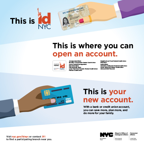 Ad reading this is IDNYC and this is your new account and lists banks and credit unions where you can use your IDNYC card to open an account