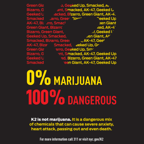 Ad informing public that K2 is dangerous and illegal