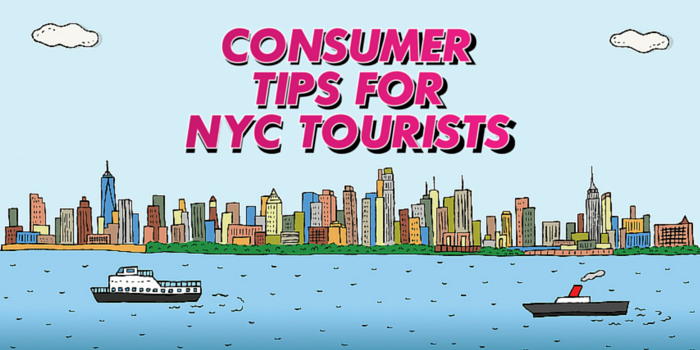 Consumer Tips for NYC Tourists