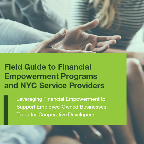 Field Guide to Financial Empowerment Programs and NYC Service Providers