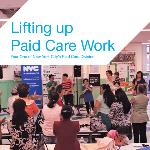 Report cover for 'Lifting up Paid Care Work' featuring event photo of care workers applauding to support each other