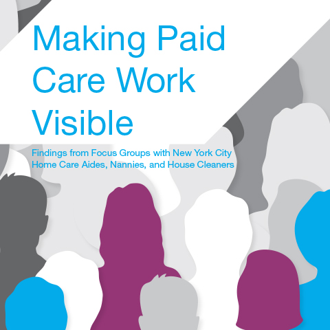 Report cover for 'Making Paid Care Work Visible' with illustration of people silhouettes in different colors