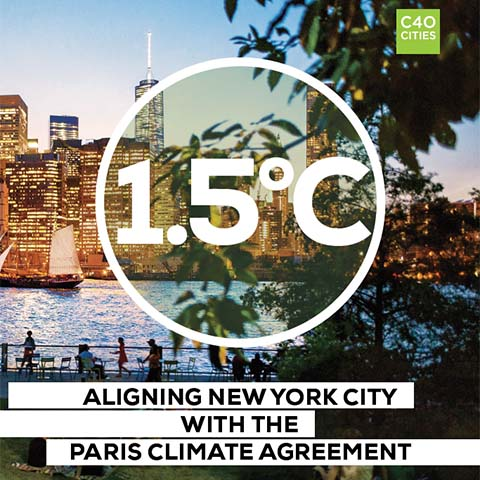 1.5°C: Aligning New York City with the Paris Climate Agreement, 2018