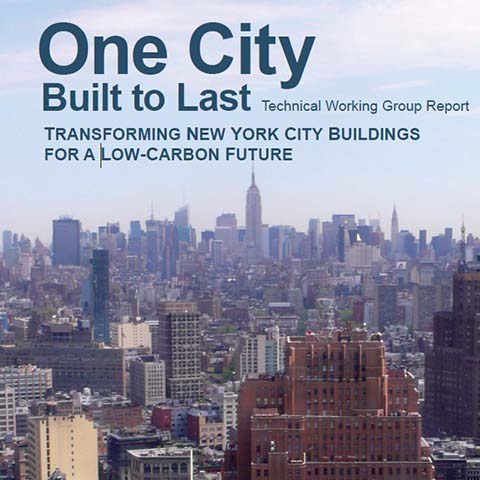 One City Built to Last: Transforming New York City Buildings for a Low-Carbon Future, 2015
