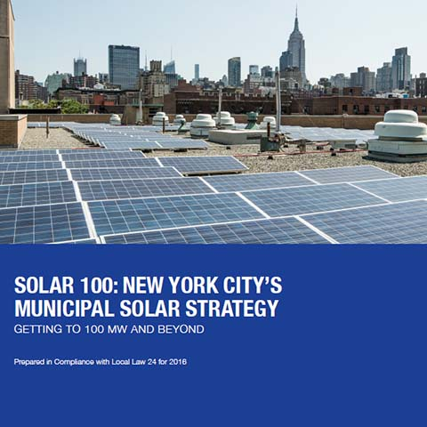 Solar100: New York City's Municipal Solar Strategy, 2016