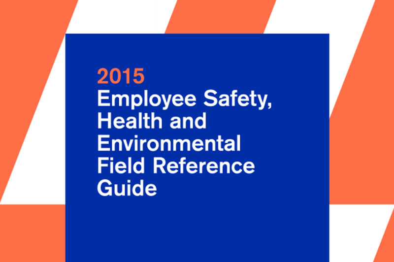 Cover for the Employee Safety, Health and Environmental Field Reference Guide