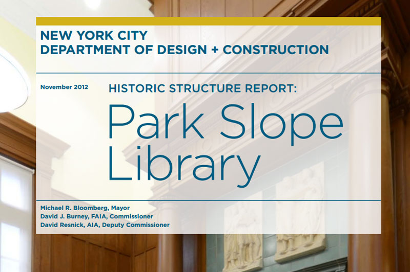 Cover for the Park Slope Historic Report. A Park Slope Library is in the background.