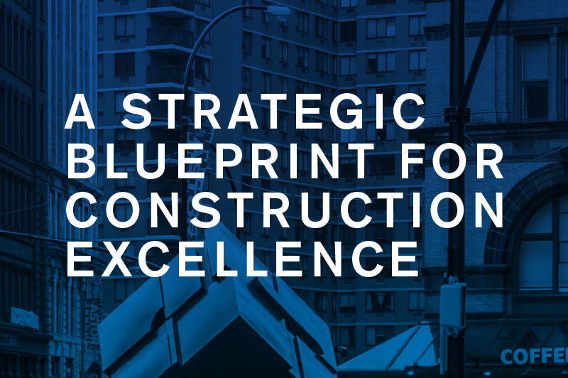 A Strategic Blueprint for Construction Excellence