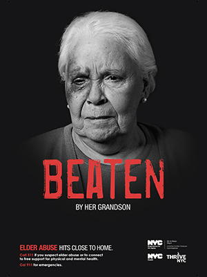 "Picture of DFTA's elder abuse advertising campaign, which displays an older woman who has a black-eye with the word ""beaten"" over the image in red, bold letters."