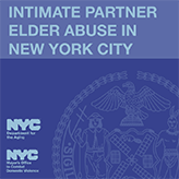 Report Cover of Intimate Partner Elder Abuse in New York City