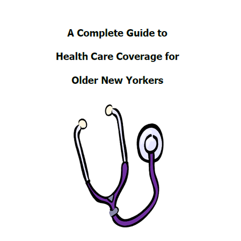 Report Cover of A Complete Guide to Health Care Coverage for Older New Yorkers