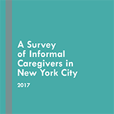 Report Cover of A Survey of Informal Caregivers in New York City