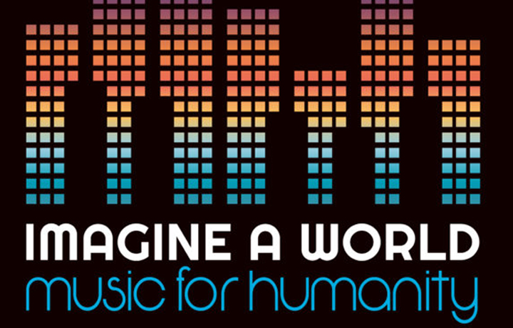 Imagine a world. Music for humanity.