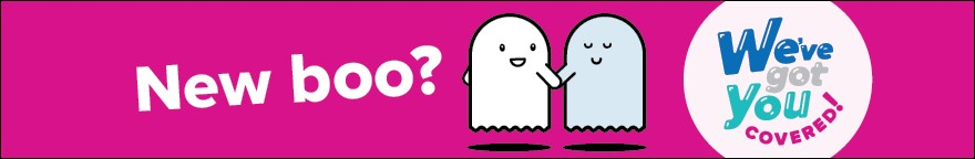Two animated ghosts are smiling and holding hands. Text reads 'New boo? We've got you covered!'