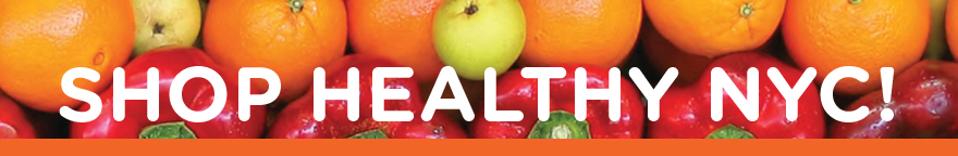 A banner with various fruit and vegetables in the background. The text reads: Shop Healthy NYC!