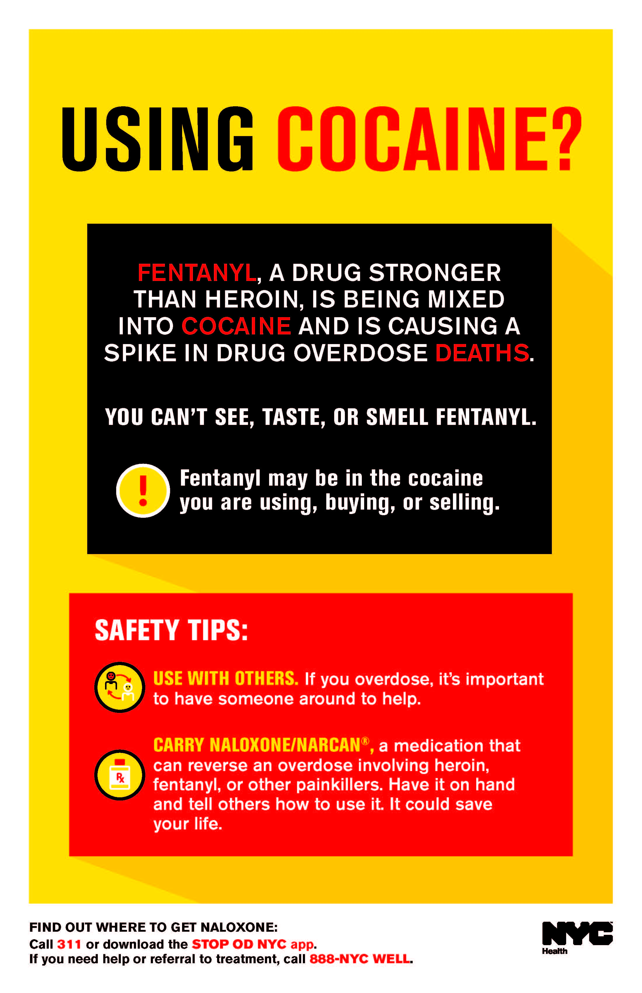 A poster titled Using Cocaine Tonight? It provides information about fentanyl, including that it can be added to cocaine without the user knowing. It also provides safety tips for cocaine users.