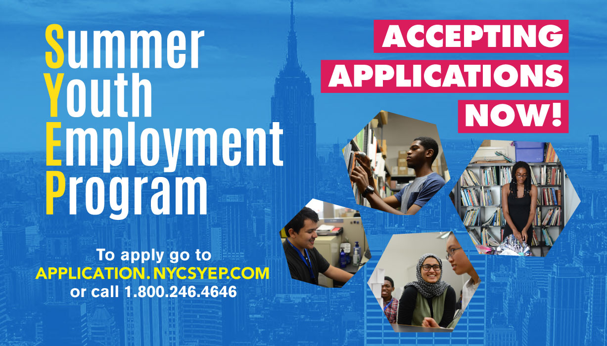 "SYEP announcement stating,""Accepting applications now!"" link application.nycsyep"