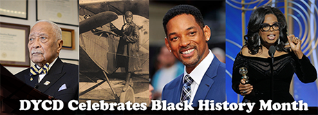 DYCD's Black History Month banner featuring David Dinkins, Bessie Coleman, Will Smith and Oprah Winfrey.