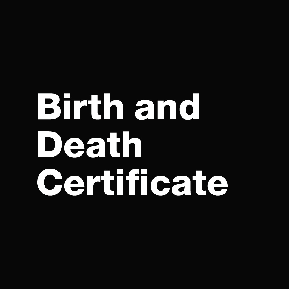 Birth & Death Certificates