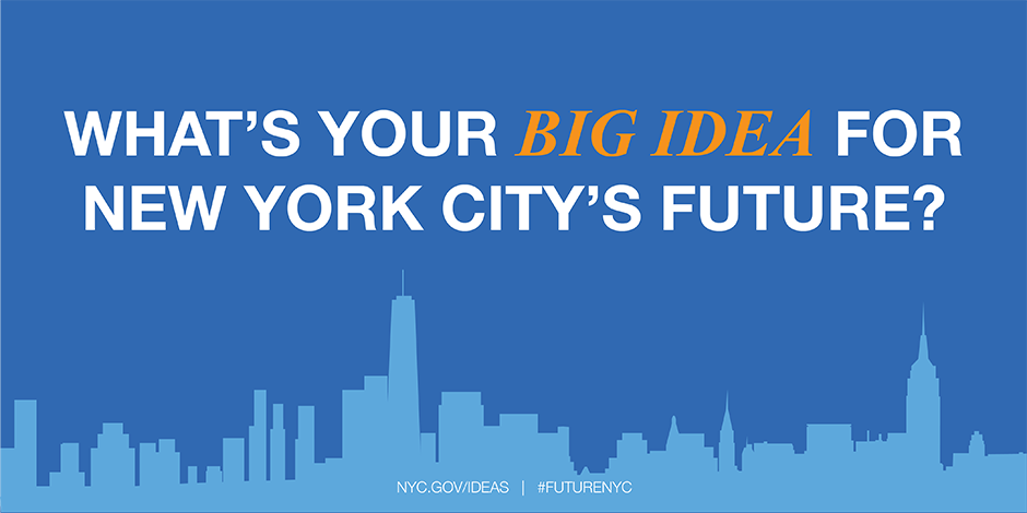 Have the opportunity to share their ideas for new york city s future