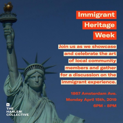 The Harlem Collective Immigrant Heritage Week flyer