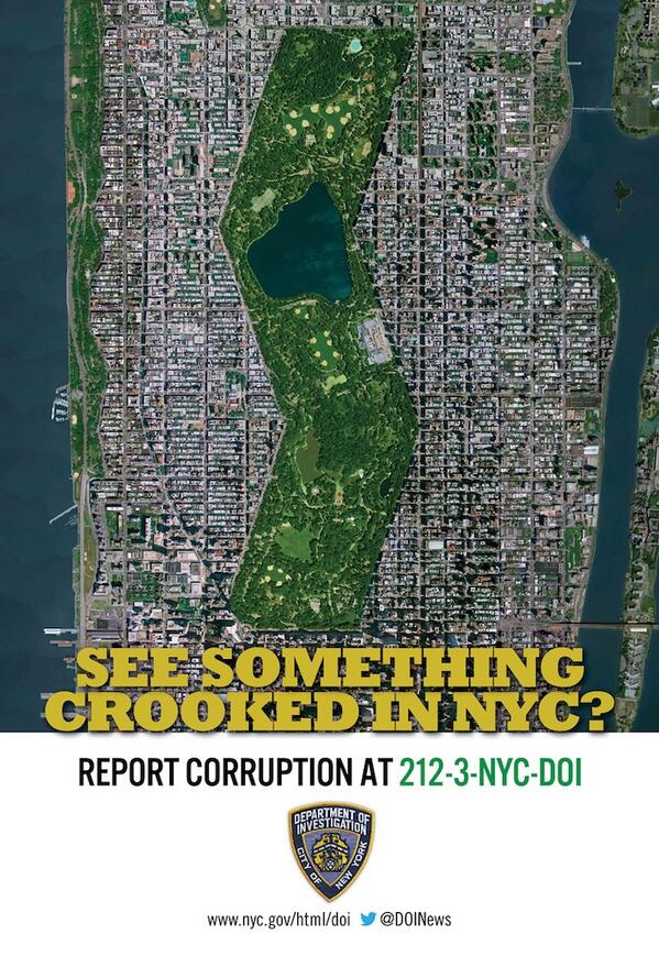 A poster with an overhead shot of New York City with the text:See Something Crooked in NYC? Report Corruption at 212-3-NYC-DOI
