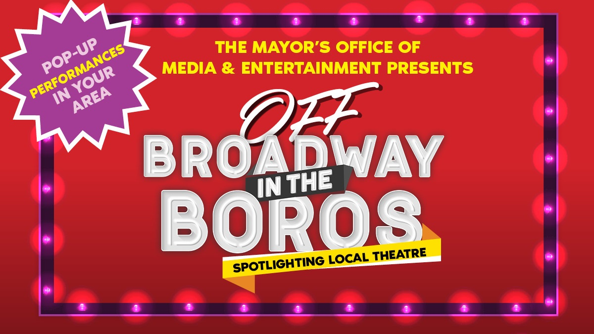 Off Broadway in the Boros Pop-Ups text