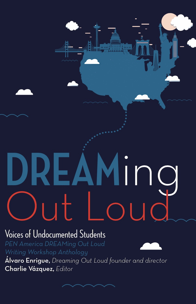 DREAMing Out Loud: Voices of Undocumented Students cover