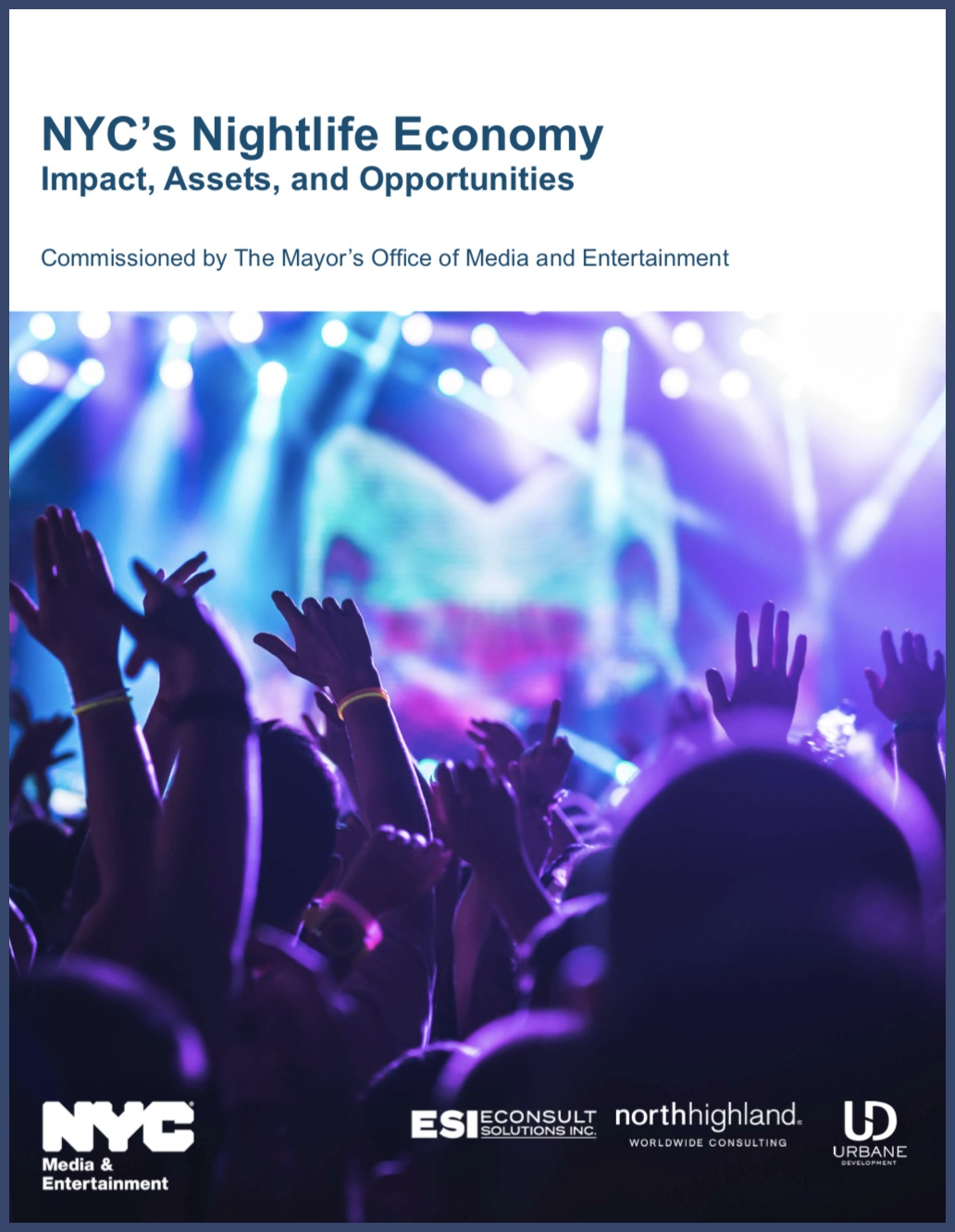 ECONOMIC IMPACT STUDY OF NYC NIGHTLIFE