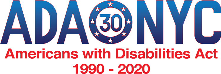 Large Blue and  red letters read A D A N Y C with a 30 in the middle with stars surrounding it.  Additional text reads, Americans with disabilities act, 1990 – 2020.