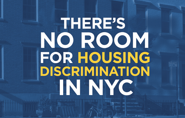 There's No Room for Housing Discrimination in NYC