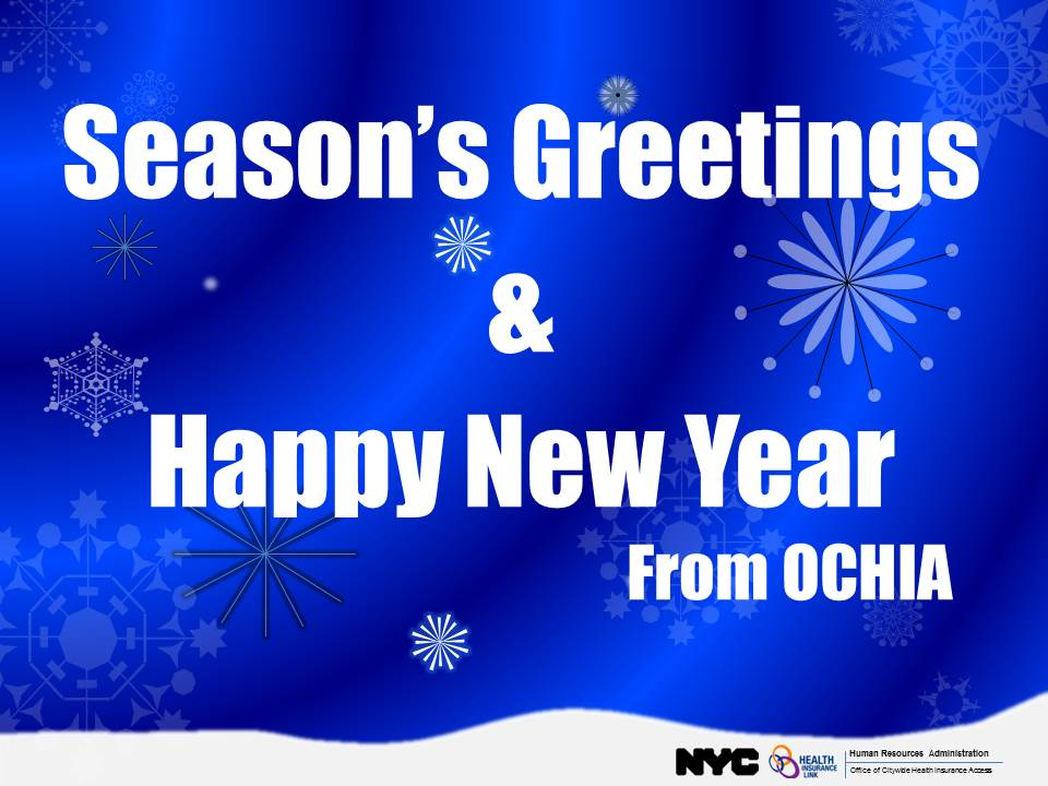 "Snowy background with the text ""Season's Greetings and Happy New Year from OCHIA"