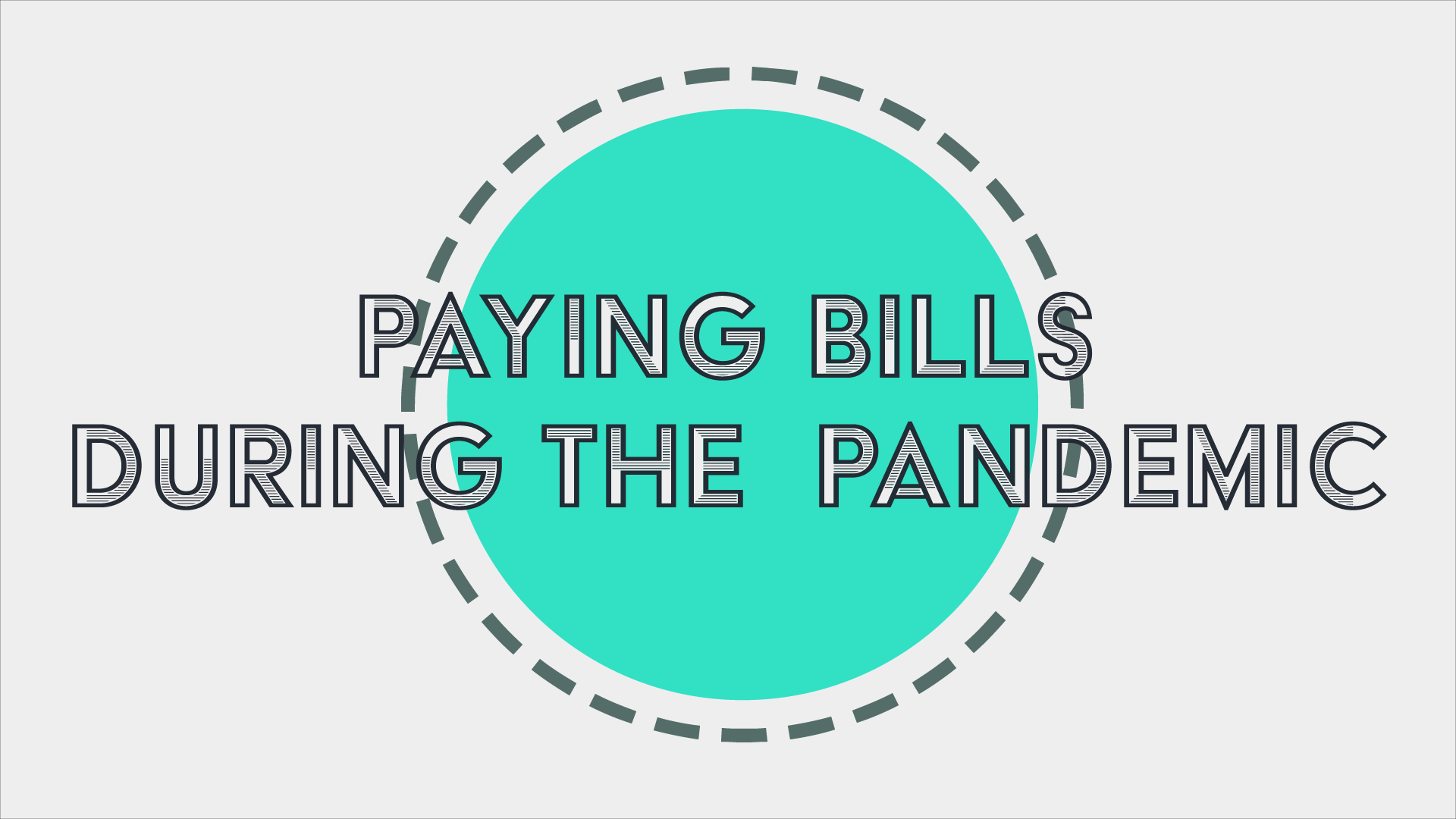 Paying Bills During the Pandemic