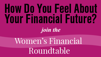 Womens Roundtable - Financial Future