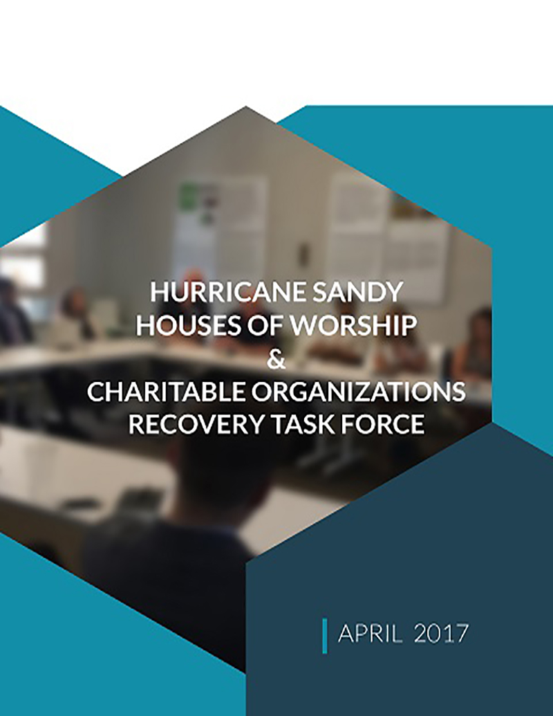 Hurricane Sandy House of Worship Recovery Task Force Report