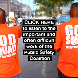 CLICK HERE to listen to the important and often difficult work of the Public Safety Coalition