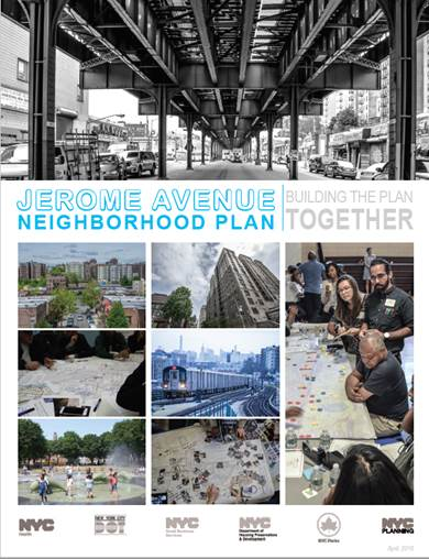 cover of the Jerome Avenue Neighborhood Plan Brochure. The cover features photographs of the elevated rail line, Clifford Place, participants in a community workshop, a park, and an apartment building. Text reads: Jerome Avenue Neighborhood Plan, Building the Plan Together
