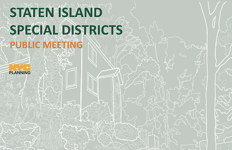 Sketch of a house with text that reads - Staten Island Special Districts Public Meeting