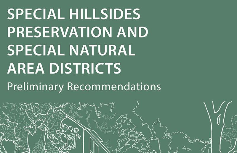 Hillsides and SNAD Preliminary Recommendations