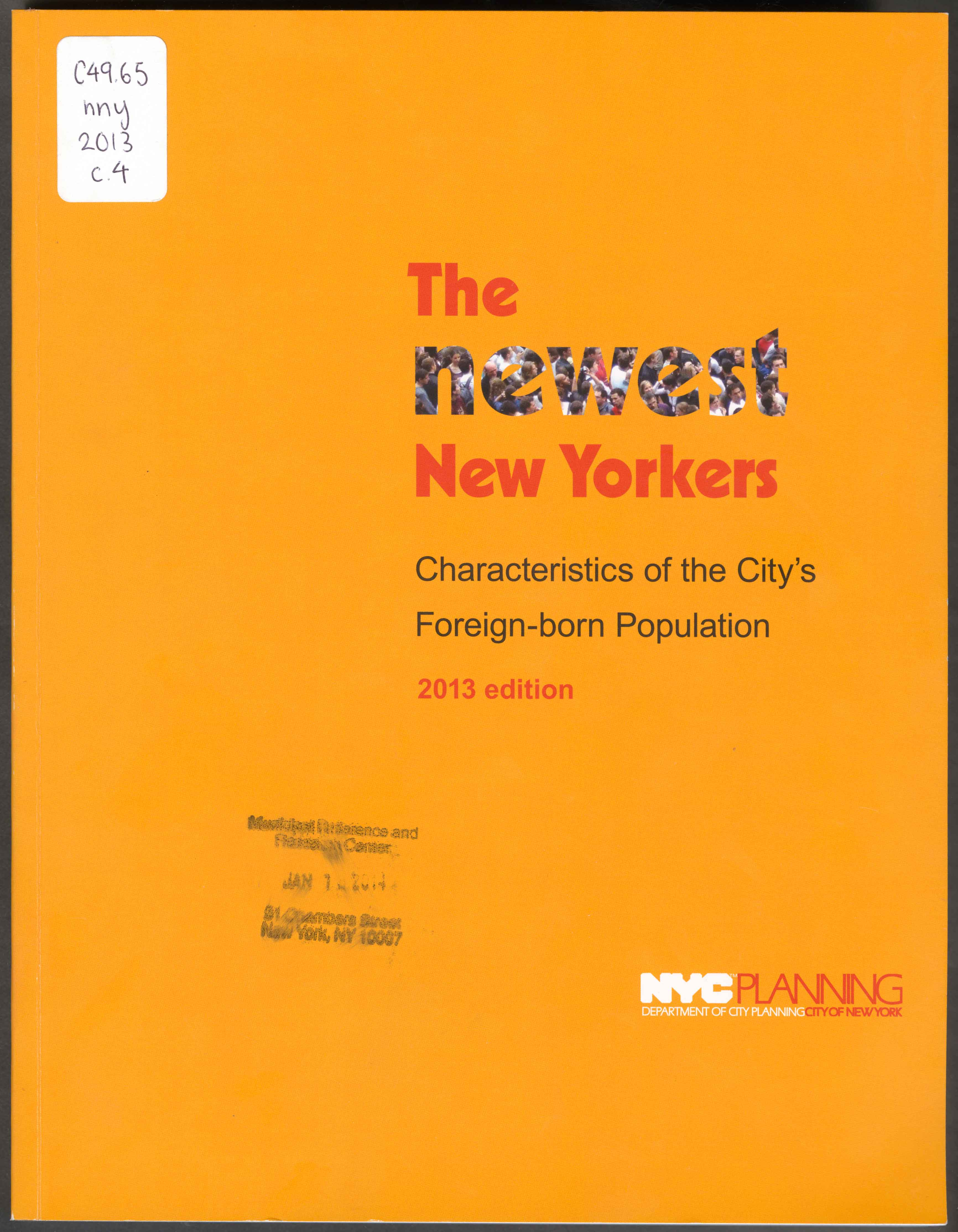 The Newest New Yorkers - 1992