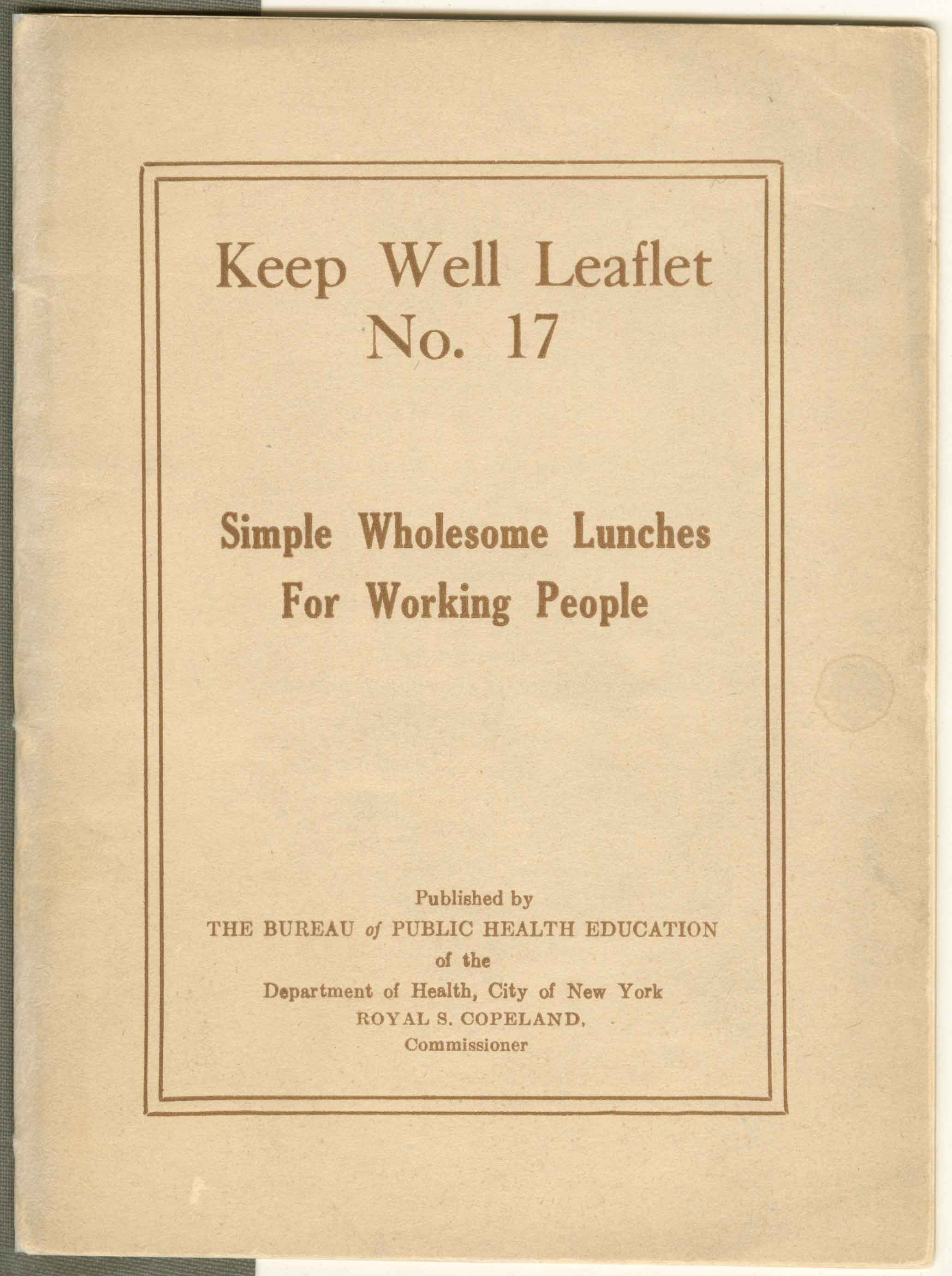 Cover of a Keep Well Leaflet from the New York City Department of Health published circa 1920 titled Simple Wholesome Lunches for Working People.