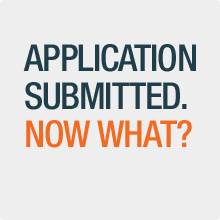 Application submitted. Now what?