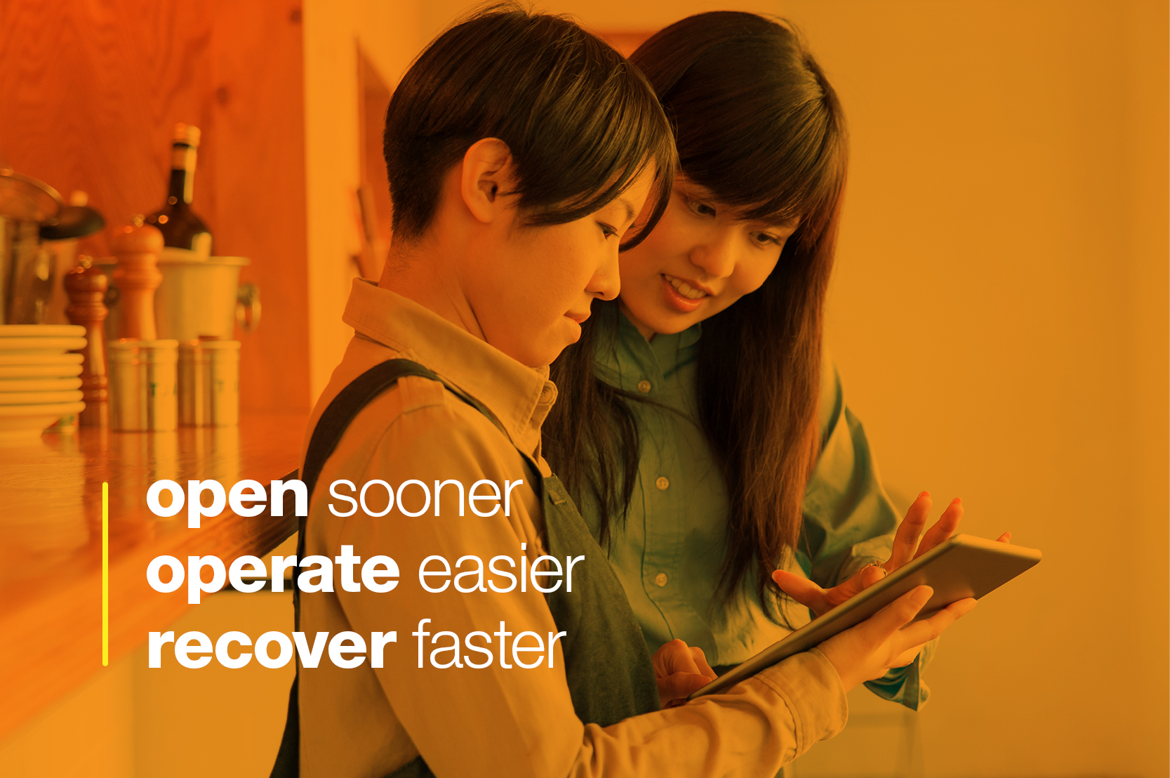 Open Sooner. Operate Easier. Recover Faster.
